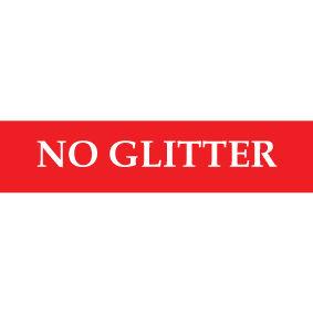 NO GLITTER